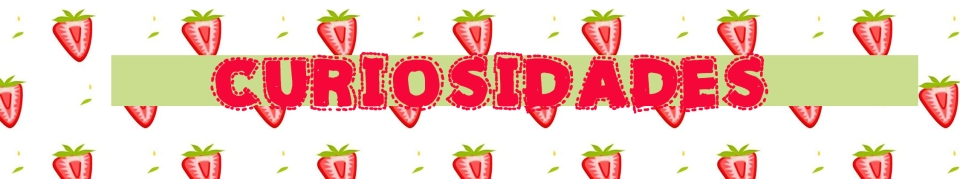 strawberrycuriosidade